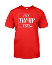Fuck Trump 2020 Classic T-Shirt front