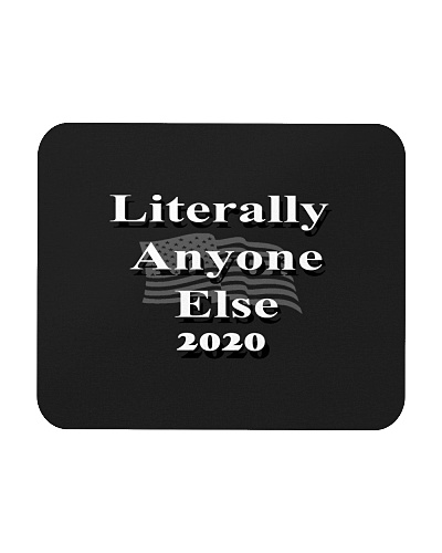 Literally Anyone Else 2020