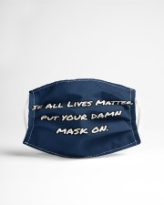 If All Lives Matter Put Your Damn Mask on Cloth face mask aos-face-mask-lifestyle-22