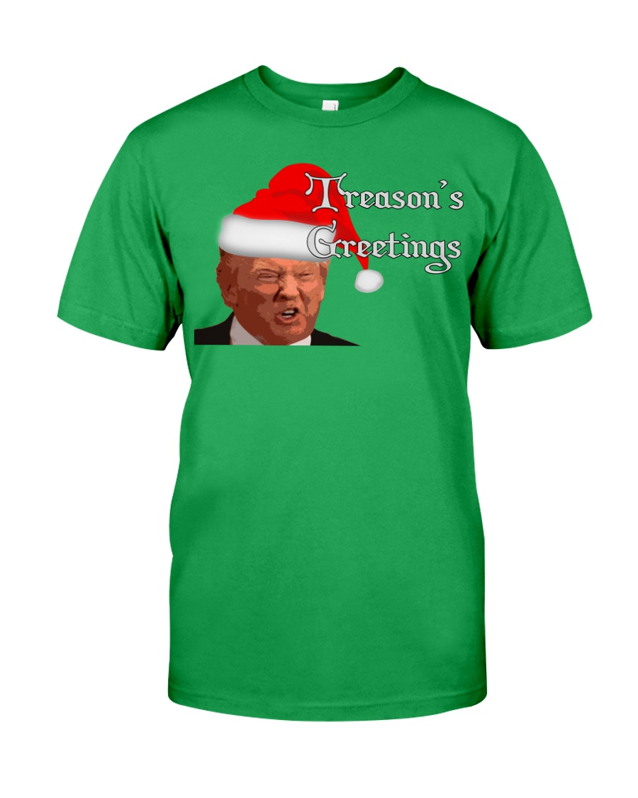 Treason's Greetings Classic T-Shirt