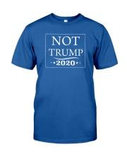Not Trump 2020 Classic T-Shirt front