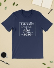 LIterally Anyone Else 2020 Premium Fit Mens Tee lifestyle-mens-crewneck-front-19