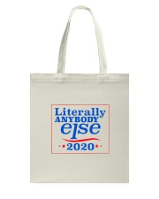 LIterally Anybody Else 2020-Color Tote Bag thumbnail