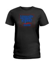 LIterally Anybody Else 2020-Color Ladies T-Shirt thumbnail