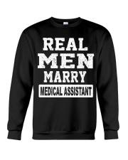 Real Men Marry Medical Assistant Crewneck Sweatshirt thumbnail