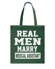 Real Men Marry Medical Assistant Tote Bag thumbnail
