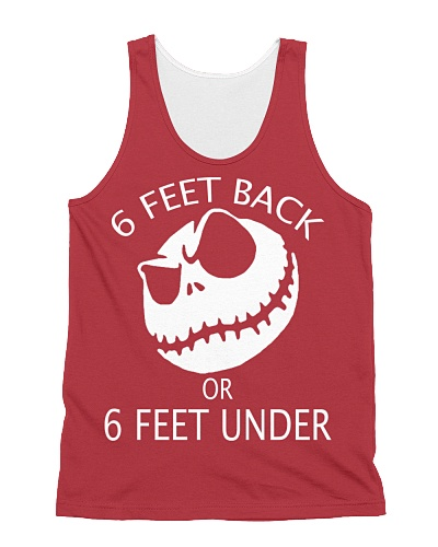 6 FEET BACK OR 6 FEET UNDER JACK TEES