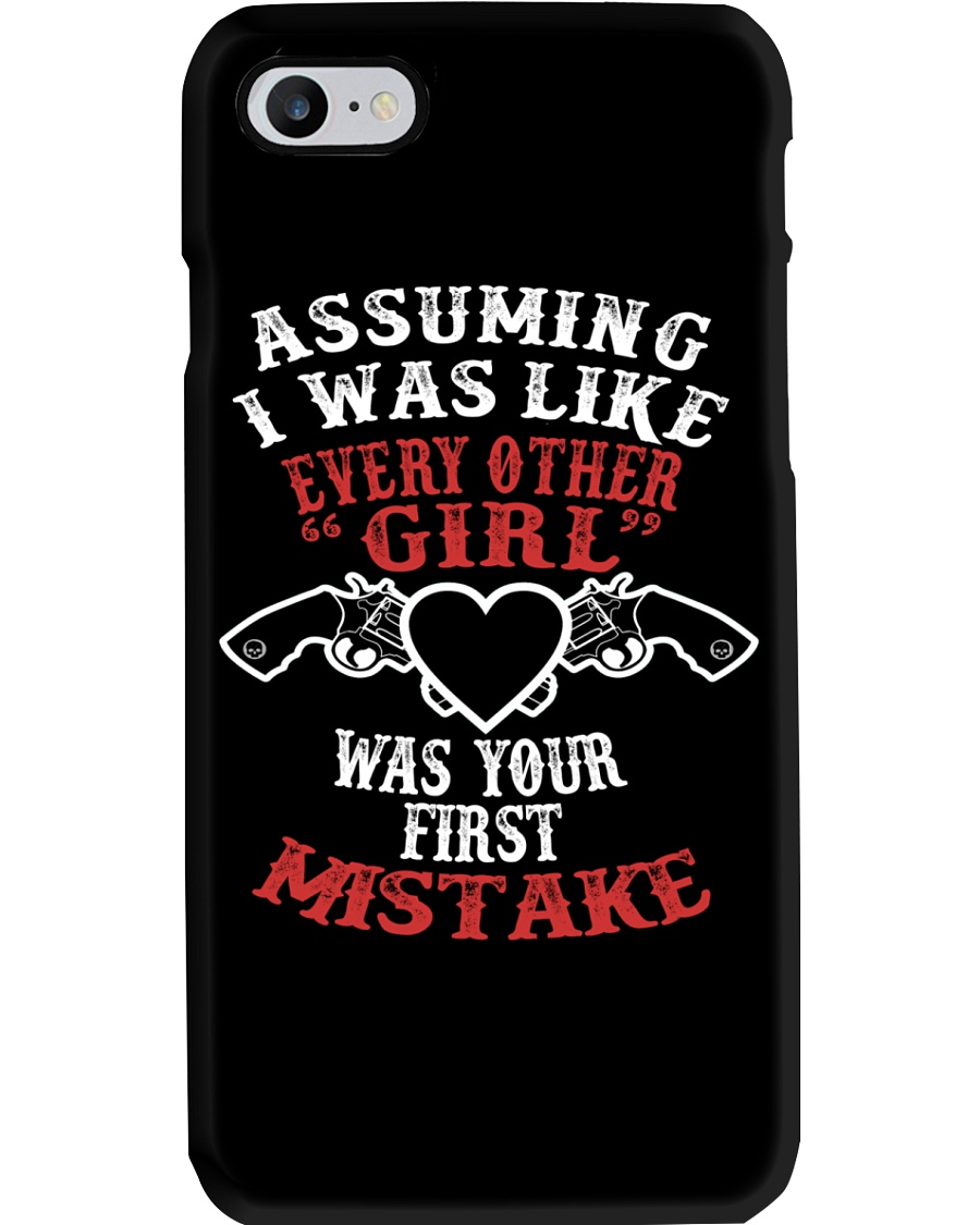 ASSUMING I WAS LIKE EVERY OTHER GIRL PHONE CASE Phone Case