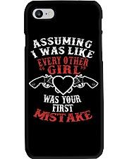ASSUMING I WAS LIKE EVERY OTHER GIRL PHONE CASE Phone Case i-phone-7-case
