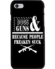 DOGS AND GUNS BECAUSE PEOPLE FREAKEN SUCK CASE Phone Case i-phone-7-case
