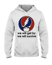We Will Get By We Will Survive Hooded Sweatshirt thumbnail