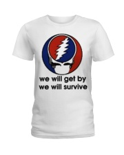 We Will Get By We Will Survive Ladies T-Shirt thumbnail