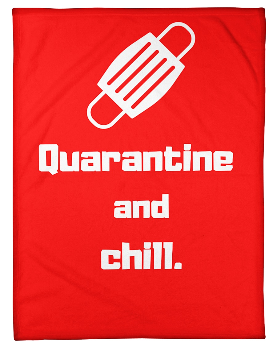 "Quarantine and Chill  Small Fleece Blanket - 30"" x 40"""