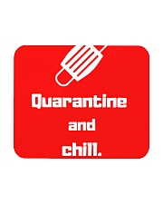 Quarantine and Chill  Mousepad tile