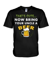 Uncle Thats Cute Now Bring Your Uncle A Beer funny V-Neck T-Shirt thumbnail