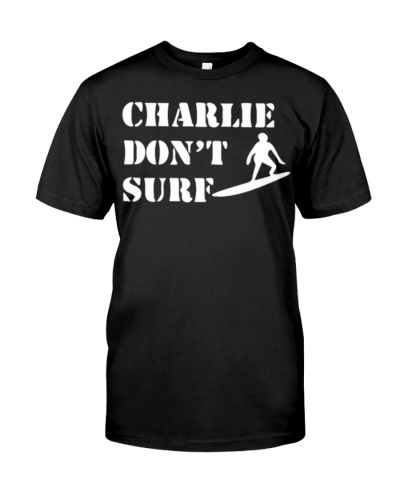 Apocalypse Now Charlie Don t Surf