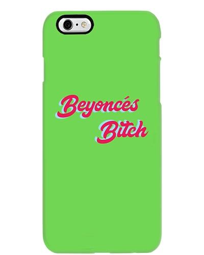 BEYONCE'S BITCH PHONE CASE