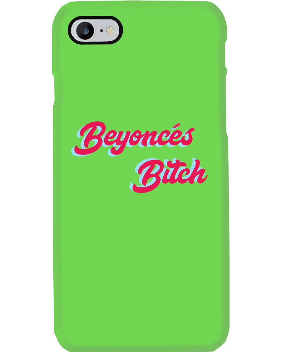 BEYONCE'S BITCH PHONE CASE Phone Case