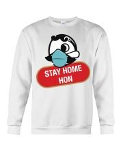 Stay Home Hon shirt Crewneck Sweatshirt thumbnail