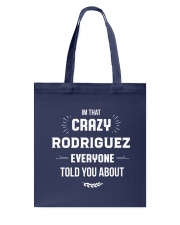 That Crazy Rodriguez Tote Bag thumbnail