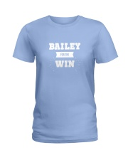 Bailey for the Win Ladies T-Shirt front