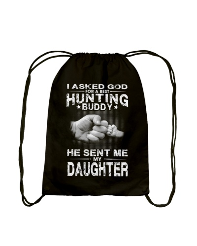 HE SENT ME MY DAUGHTER- HUNTING