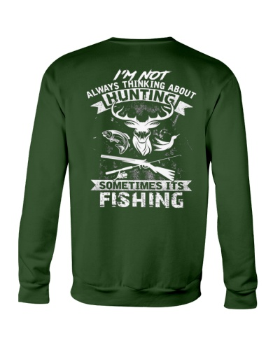 Not Always Hunting  Sometimes Its Fishing