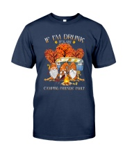 Camping - If Im Drunk Classic T-Shirt tile