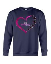 Breast Cancer - Be Strong Crewneck Sweatshirt thumbnail
