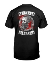 Viking - See You In Valhalla 2 Sides  Classic T-Shirt back