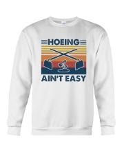 Gardening - Hoeing Aint Easy Crewneck Sweatshirt thumbnail