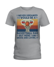 Never Dreamed Basketball Dad Ladies T-Shirt thumbnail