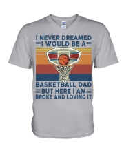 Never Dreamed Basketball Dad V-Neck T-Shirt thumbnail