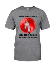 Never Underestimate An Old Man With Native Classic T-Shirt front
