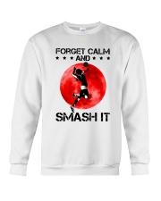Volleyball- Forget Calm And Smash It Crewneck Sweatshirt thumbnail