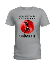 Volleyball- Forget Calm And Smash It Ladies T-Shirt thumbnail