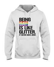 LGBT Being Gay Is Like Hooded Sweatshirt thumbnail