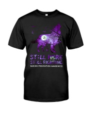 Still Fighting Suicide Prevention Awareness  Classic T-Shirt front