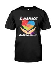 Autism - Embrace Differences 2 Sides Classic T-Shirt front