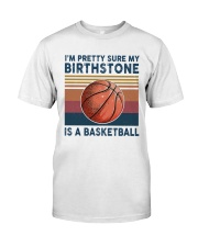 Basketball My Birth Stone Classic T-Shirt front