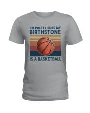 Basketball My Birth Stone Ladies T-Shirt thumbnail