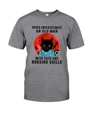 Cat And Nurse - Never Underestimate An Old Man Classic T-Shirt front