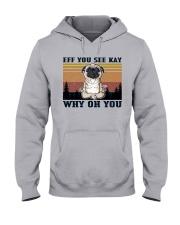 Pug - Eff See Kay Hooded Sweatshirt tile