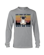 Pug - Eff See Kay Long Sleeve Tee tile