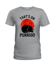 Thats On Purriod Ladies T-Shirt thumbnail