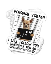 STICKER-Chihuahua - Personal Stalker Sticker - 10 pack (Vertical) front
