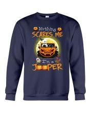 Nothing Scares Me Im A Jp Crewneck Sweatshirt thumbnail