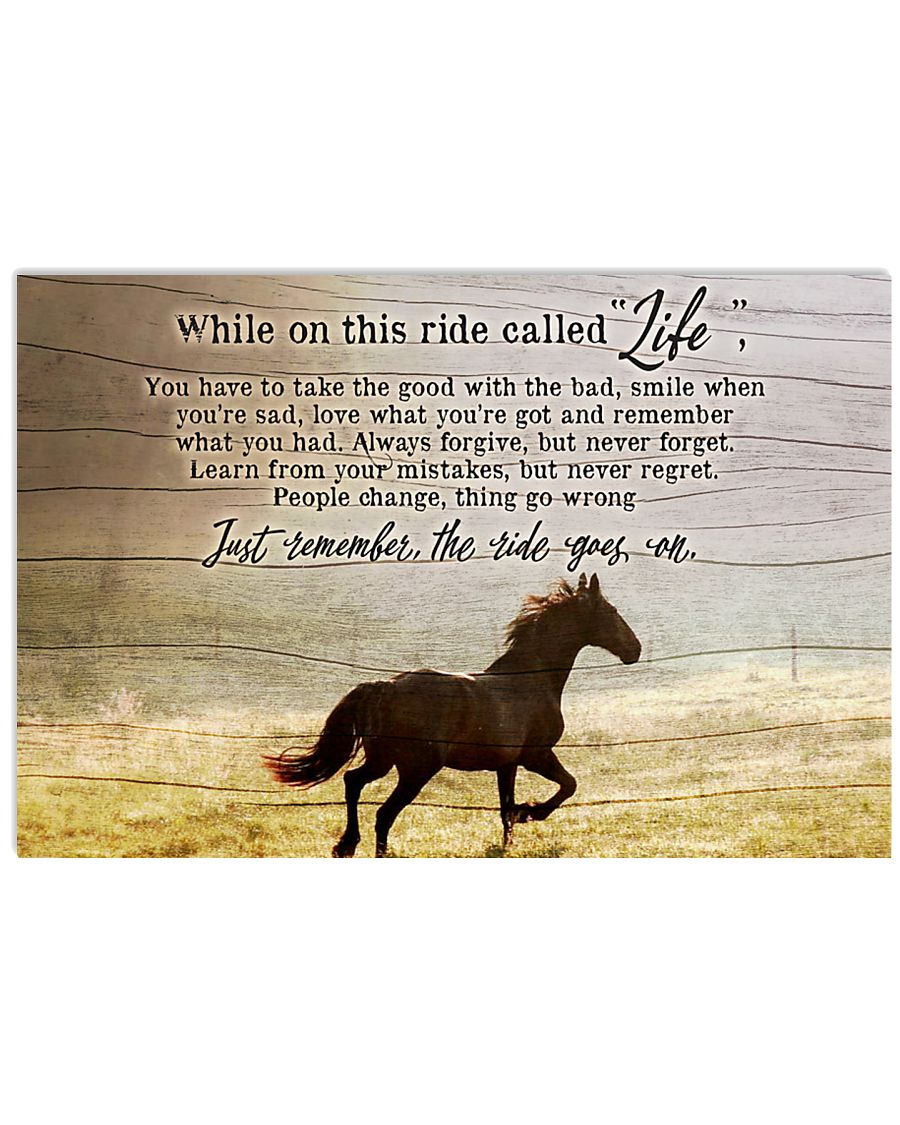 Ride called life 36x24 Poster