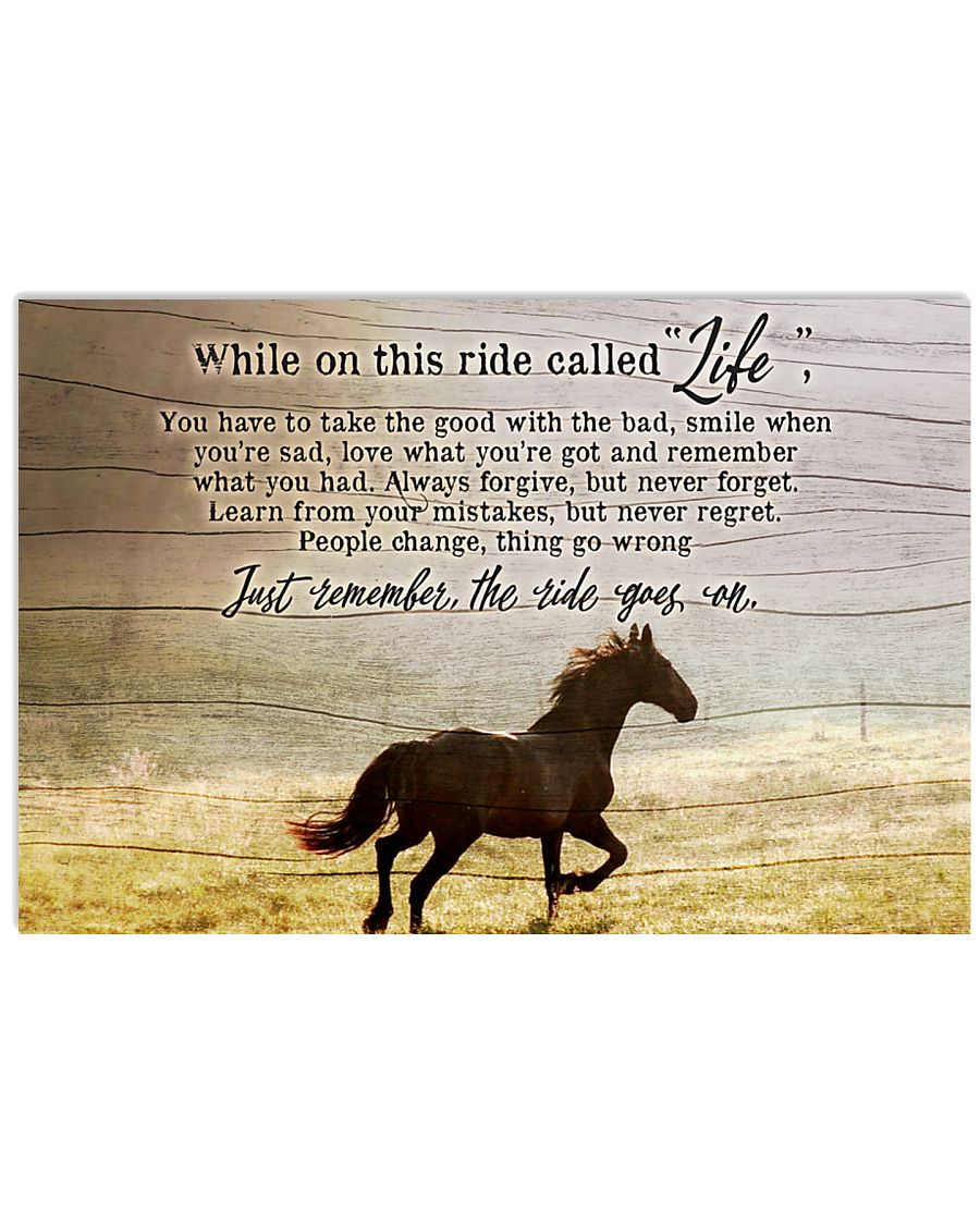 Ride called life 24x16 Poster