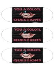 You axolotl questions Mas Cloth Face Mask - 3 Pack front